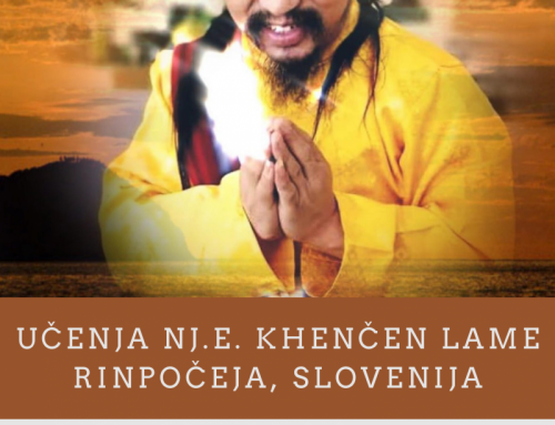 TEACHINGS OF H.E. KHENCHEN LAMA RINPOCHE IN SLOVENIA